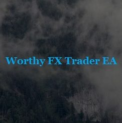 Worthy FX Trader EA Review