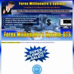 Forex millionaires' system-DTS